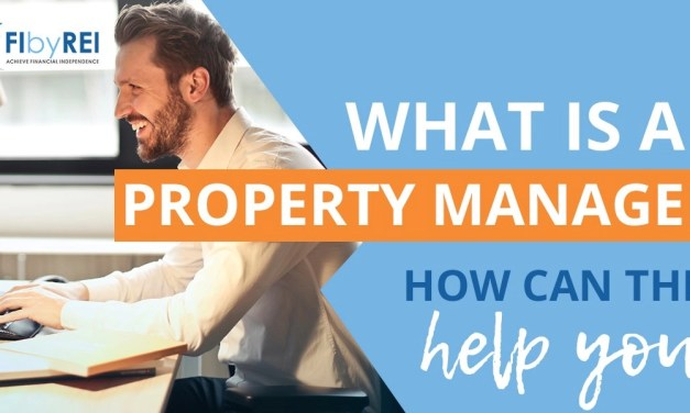 What is a property manager and what they do for you?