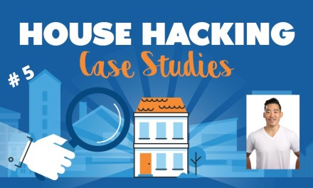 House Hacking Case Study 5