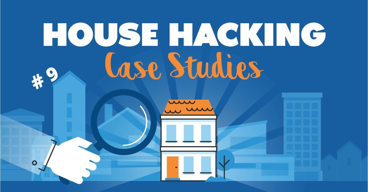 House Hacking Case Study 9