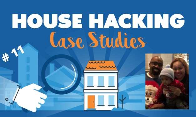 House Hacking Case Study 11