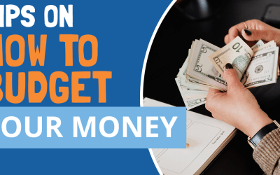 The Best Tips on How to Budget Your Money