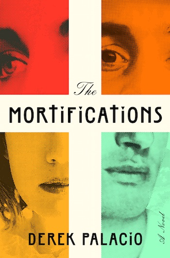 The Mortifications - Derek Palacio