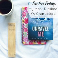 Top Five Friday: My Most Disliked YA Characters