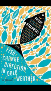 Fish change direction in cold water