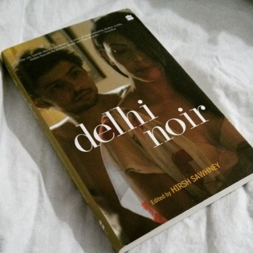 Delhi Noir brought to the surface all the  stereotypes I've imagined in relation to Delhi--vip culture, hopeless journalism, druggie flyovers, rapes and name-dropping. The success of these 14 short stories is in taking the ordinary and making it engaging. My favourite was Manjula Padmanabhan's Cull, a sci-fi dystopian drama from the future.Rating: 3/5