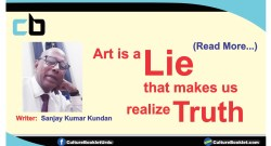 Art is a lie that makes us realize truth