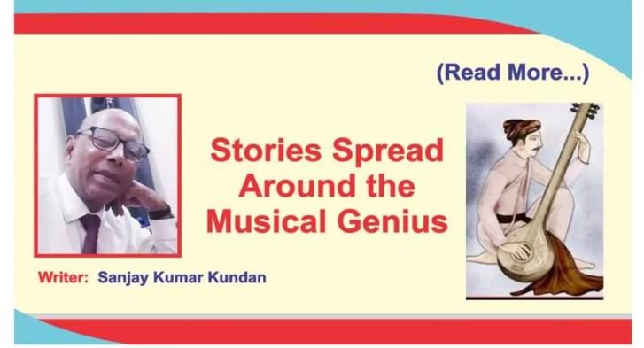 Stories Spread Around the Musical Genius