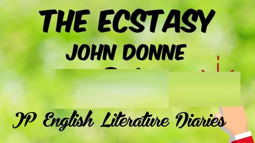 The Ecstasy John Donne