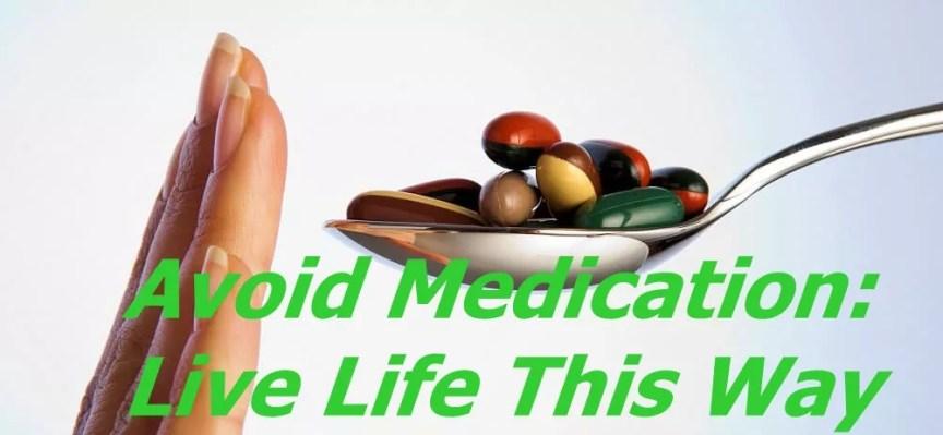 Avoid Medication