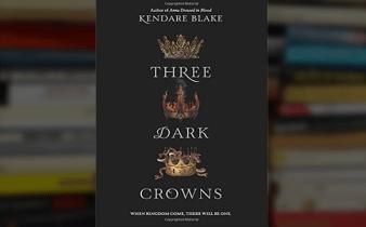 Three Cheers for 'Three Dark Crowns' by Kendare Blake