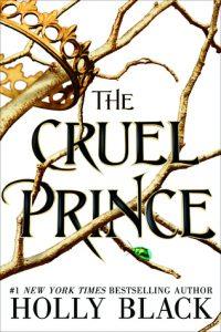 the cruel prince, the cruel prince book, the cruel prince holly black, holly black author, holly black books, the cruel prince read online, read the cruel prince online, buy the cruel prince