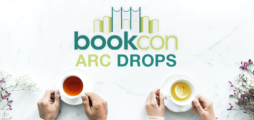 bookcon 2019, bookcon2019, bookcon 2019 arc, bookcon 2019 giveaways, bookcon 2019 free books, bookcon 2019 schedule, bookcon 2019 arc drops, bookcon 2019 arc giveaways, bookcon 2019 author signings, bookcon 2019 arc schedule, bookcon 2019 fre book schedule, bookcon 2019 in booth arc drops