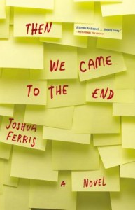 Then We Came to the End_HC