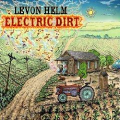 Levon Helm: Electric Dirt