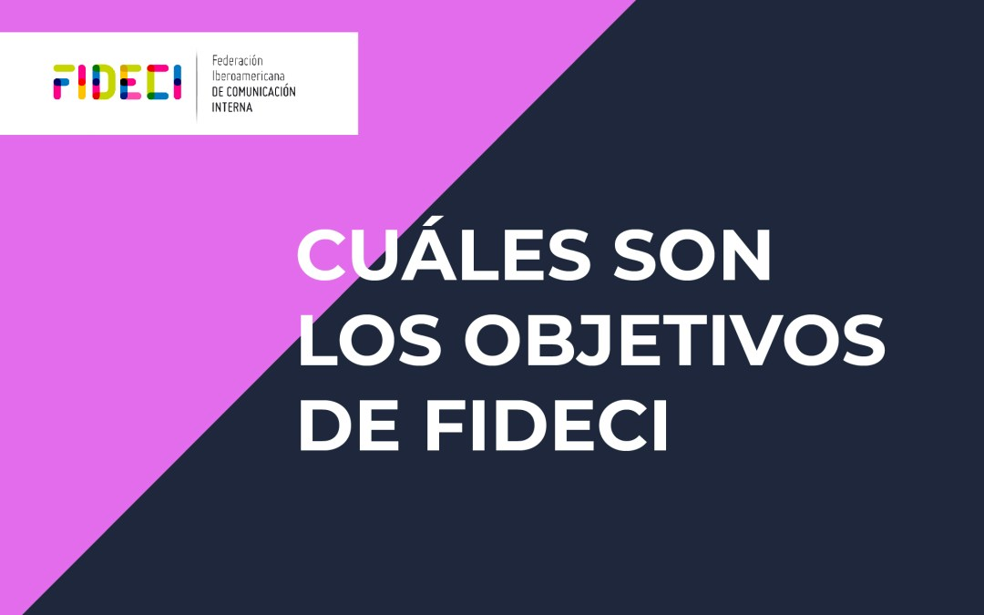 Cuáles son los objetivos de FIDECI