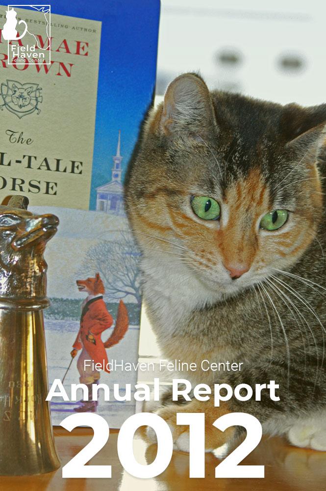 FieldHaven Feline Center Annual Report 2012