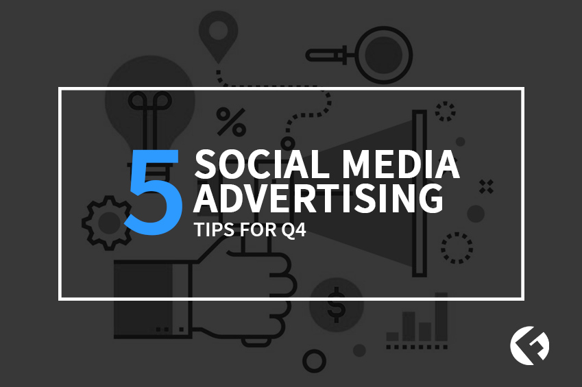 5 Social Media Advertising Tips for Q4_ The Fields Agency Blog