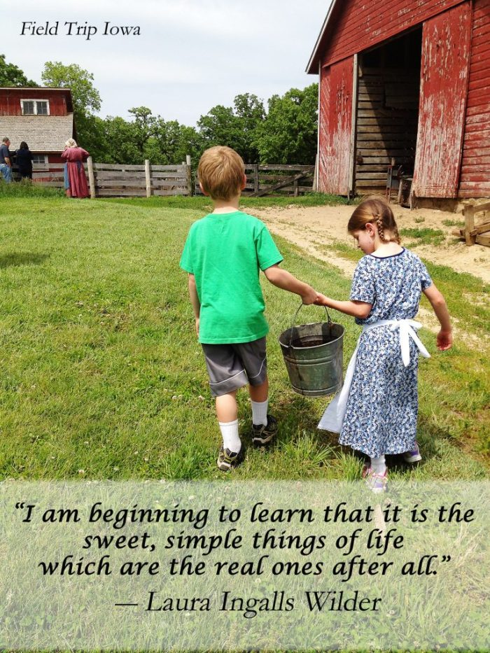 Living History Farms - Laura Ingalls Wilder quote