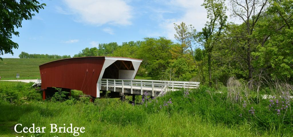 Cedar Bridge in Madison County is the only covered bridge that you can drive across in a vehicle