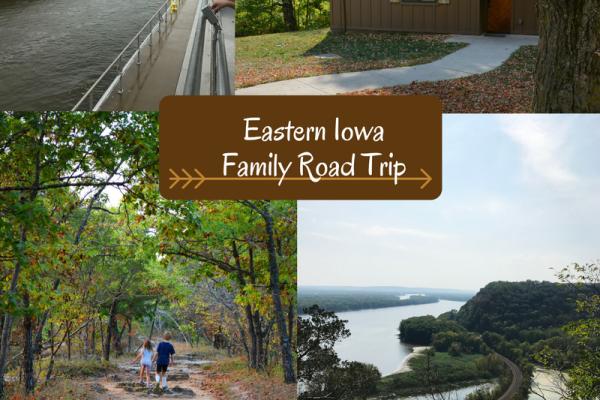 Eastern Iowa Family Road Trip