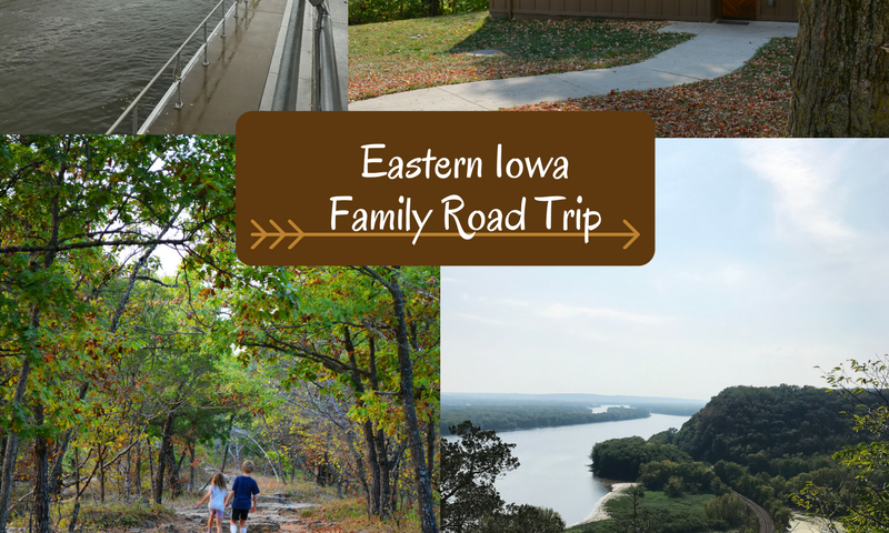 Eastern Iowa Family Road Trip