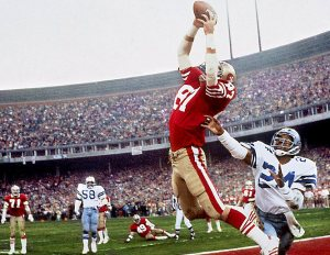 I still hate Dwight Clark, mind you...