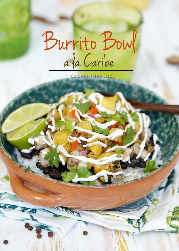 burrito bowl a la caribe | fiestafriday.net