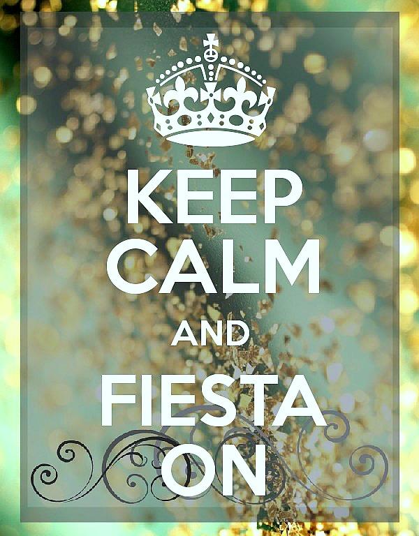 keep calm and fiesta on