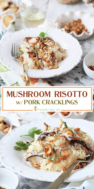 Mushroom Risotto topped with Pork Cracklings. Warm, creamy, and filling, risotto is comfort food at its best. Can I hear you say YUM?! #risotto #Italian #rice #mushrooms #pork