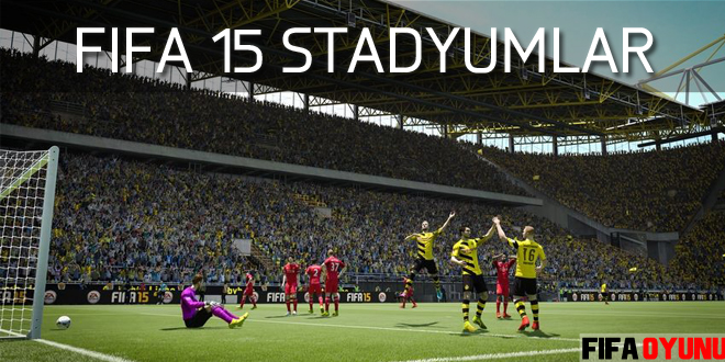 fifa 2015 stadyumlar