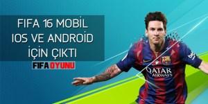 fifa16-mobil-oyunu-ios-android