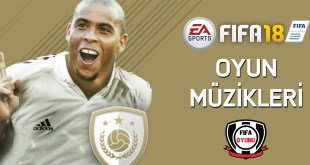 FIFA18 oyun muzikleri soundtracks