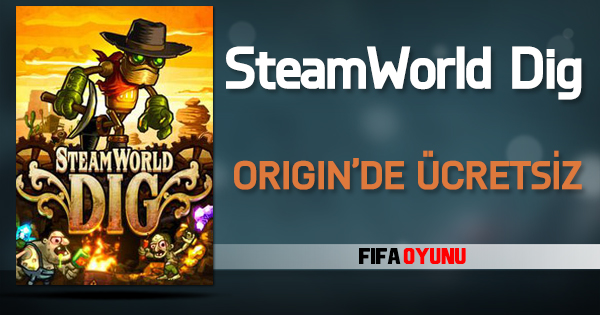 SteamWorldDig Origin-On-The-House