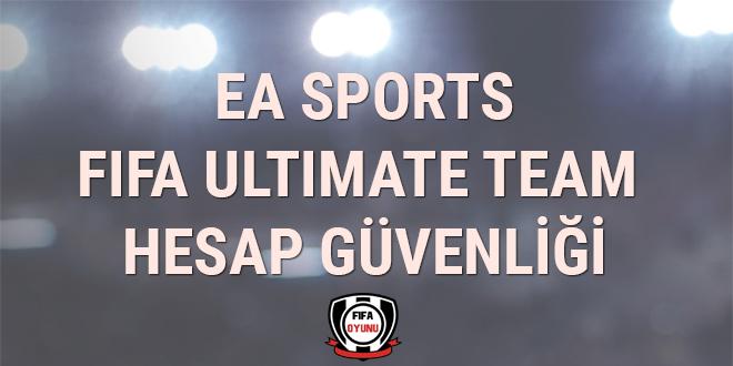 FIFA Ultimate Team Hesabınızın Güvenliği