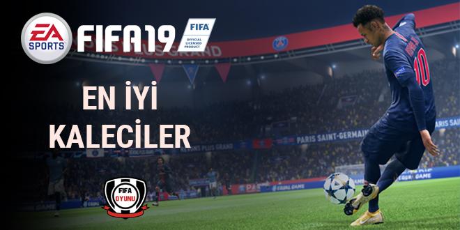 FIFA 19 - En İyi Kaleciler
