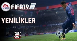 FIFA19 yenilikler