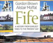 FIFE, by Gordon Brown & Alistair Moffat
