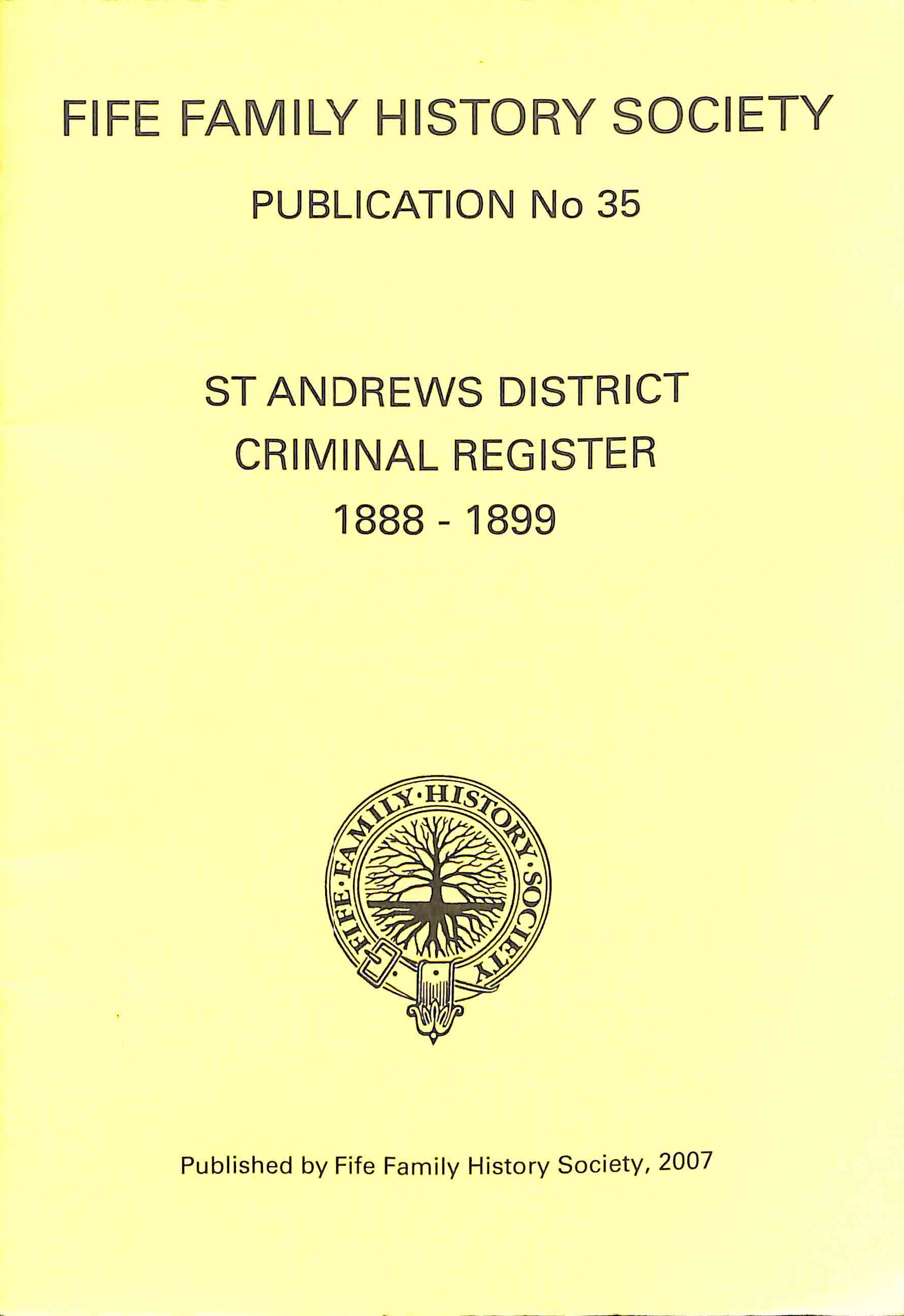 Publication 35, St Andrews District,Criminal Register, 1888-1899