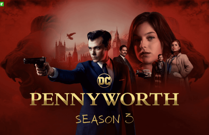 Pennyworth Season 3 Release Date, Cast, Renewal Status, And Everything That You Need To Know