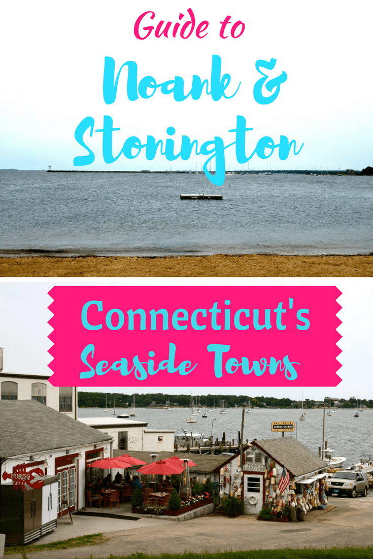Guide to Noank and Stonington seaside towns in Connecticut
