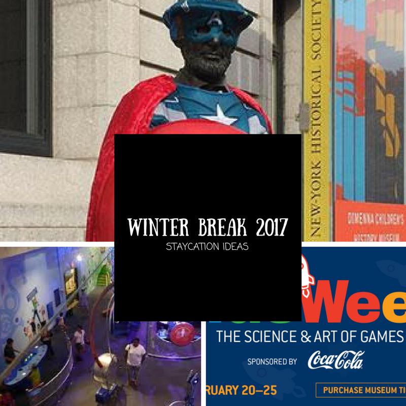Winter Break 2017 Staycation Ideas in the NYC Area