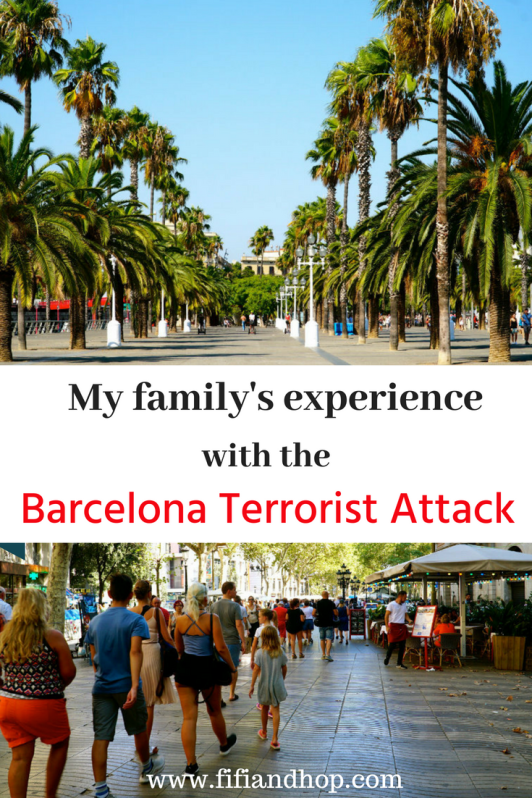 My family's experience with the Barcelona terrorist attack and how we got through it and embraced this beautiful city.