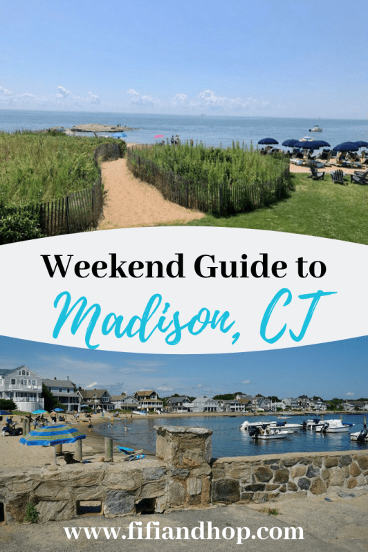Madison CT weekend guide