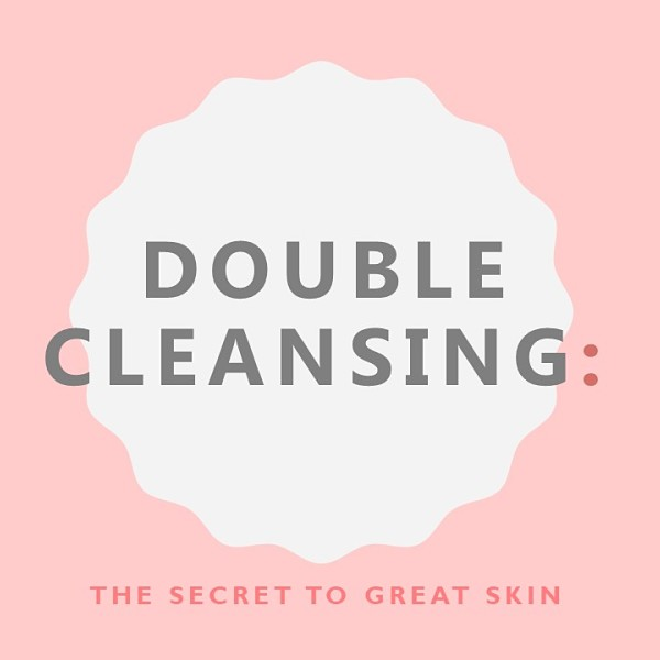 Double Cleansing -The great skin secret
