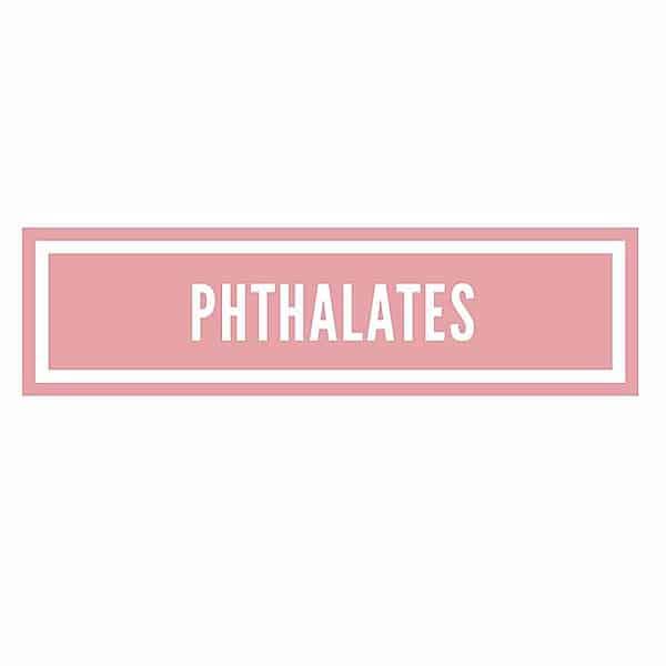 The Ingredient Edit …. Phthalates