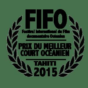 FIFO AWARDS 2015 PRIX DU MEILLEUR COURT OCEANIEN