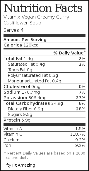 Nutrition label for Vitamix Vegan Creamy Curry Cauliflower Soup