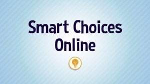 Smart Choices Online - Runtime: 3:05