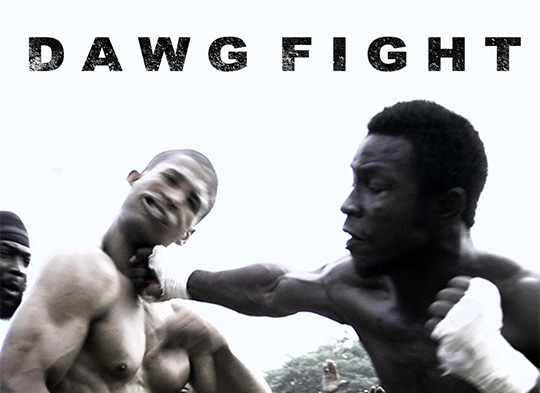 Fight Quality Film Review – Dawg Fight (2015)