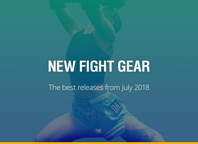 New Fight Gear - July 2018